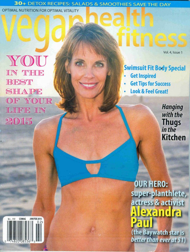 Alexandra Paul - Vegan Health & Fitness Magazine Cover (February 2015)