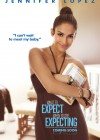 Jennifer Lopez - What To Expect When You're Expecting - Movie Poster