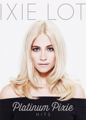 "Pixie Lott - Cover Photo for ""Platinum Pixie"" Greatest Hits Disc 2014"