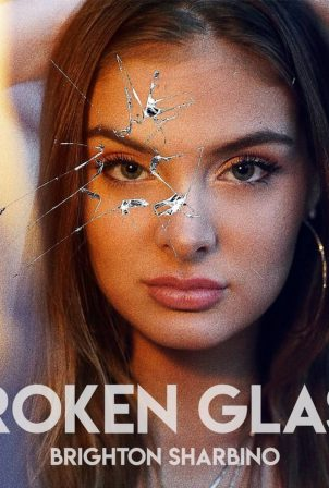Brighton Sharbino - 'Broken Glass' Single Promo 2020