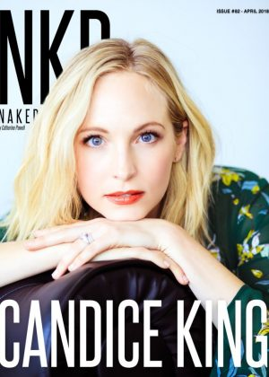 Candice King - NKD Magazine (April 2018)