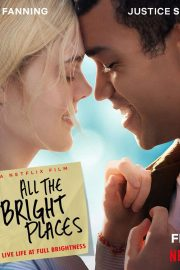 Elle Fanning - 'All the Bright Places' 2020 Promotional Posters and Stills