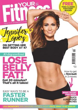 Jennifer Lopez - Your Fitness Magazine (October 2016)