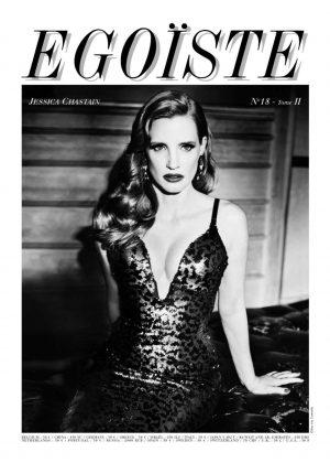 Jessica Chastain - Journal Egoiste (March 2018)