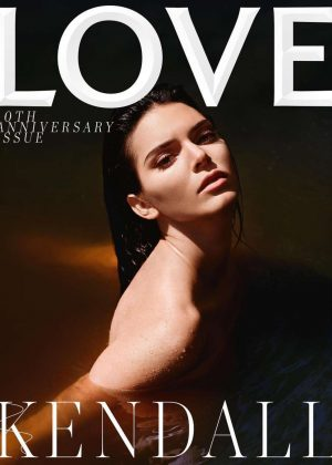 Kendall Jenner for Love Magazine - 10th Anniversary Issue 2018