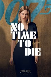 Lea Seydoux - 'No Time to Die' Promotional Poster 2020