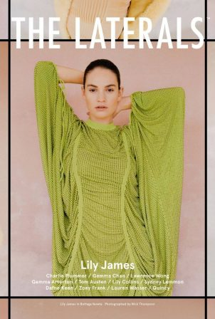 Lily James - The Laterals Magazine (Winter 2020 Issue 05)
