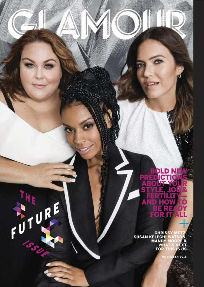 Mandy Moore, Chrissy Metz and Susan Kelechi Watson - Glamour US Magazine (November 2018)