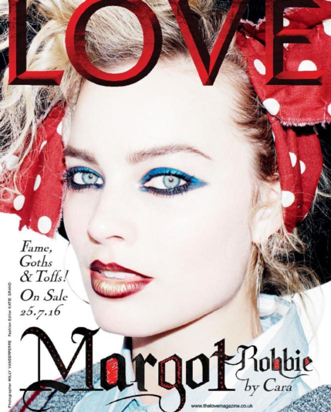 Margot Robbie - Love Magazine Cover (July 2016)