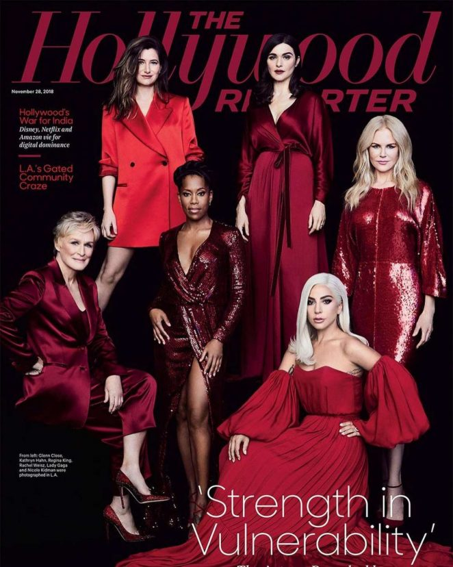 Rachel Nicole Glenn Kathryn Regina and Lady Gaga - The Hollywood Reporter (November 2018)
