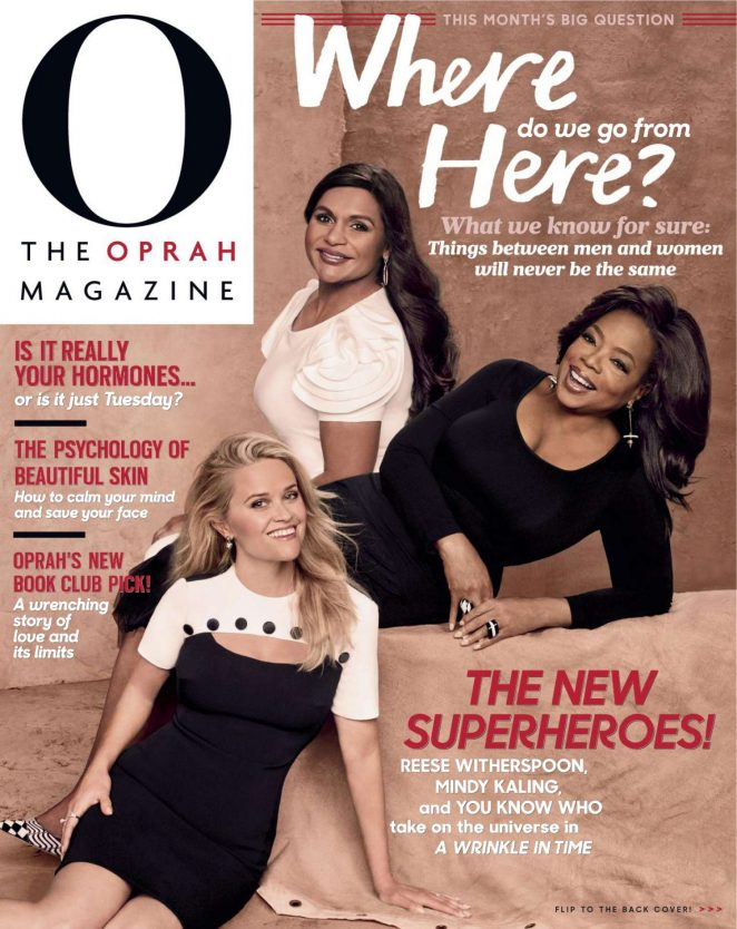 Reese Witherspoon, Mindy Kaling and Oprah Winfrey - O, The Oprah Magazine (March 2018)