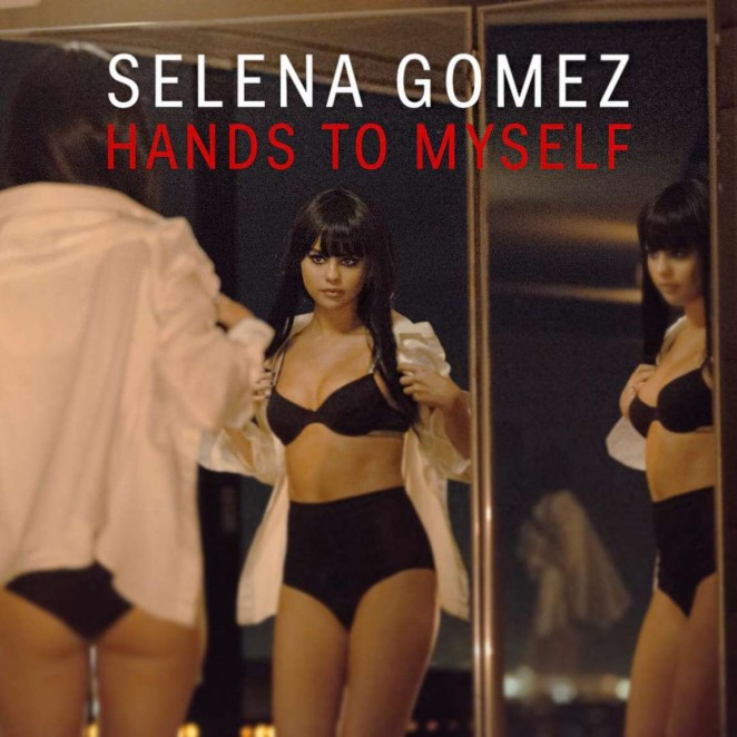 Selena Gomez - Hands To Myself Promo Pic