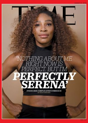 Serena Williams for TIME Magazine (August 2018)