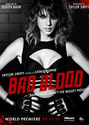 Taylor Swift - 'Bad Blood' Poster